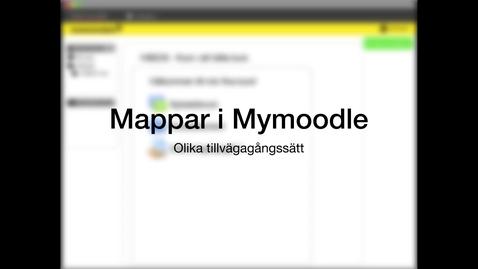 Miniatyrbild för inlägg Mappar i Mymoodle /Folders in Mymoodle