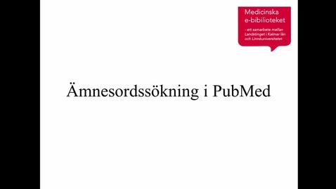 Miniatyrbild för inlägg Ämnesordssökning i PubMed