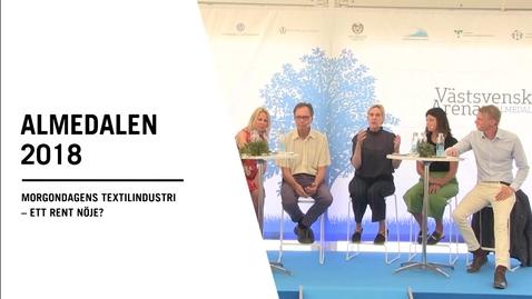 Seminarium i Almedalen: Morgondagens textilindustri – ett rent nöje?