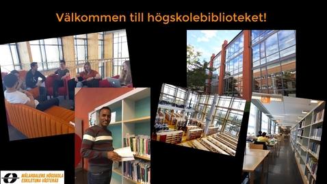 Miniatyr för inlägg Välkommen till högskolebiblioteket